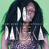 From Mine to Mistress (EP) by Doc Daneeka