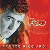 Fuoco by Franco Ricciardi