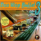 Doo Wop Buffet, Vol. 3 by Various Artists