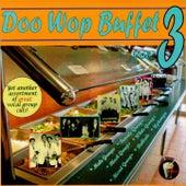 Doo Wop Buffet, Vol. 3 by Various Artists