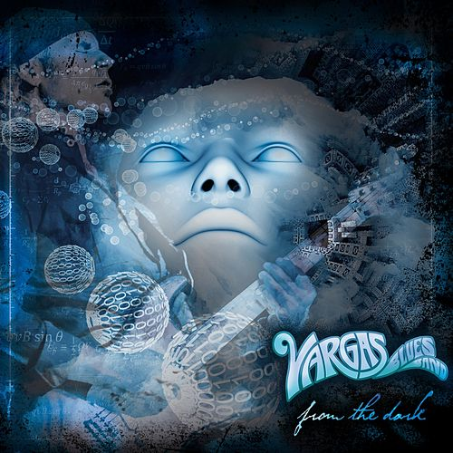 From the Dark by Vargas Blues Band