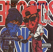 Piru Love by Bloods & Crips