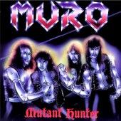 Mutant Hunter by Muro