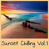 Sunset Chilling, Vol.1 by Various Artists
