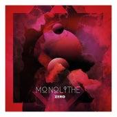Monolithe Zero by Monolithe