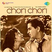 Chori Chori (Original Motion Picture Soundtrack) by Various Artists
