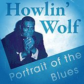Portrait of the Blues by Howlin' Wolf