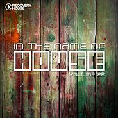 In the Name of House, Vol. 22 by Various Artists