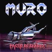 Pacto de Sangre by Muro
