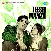 Teesri Manzil (Original Motion Picture Soundtrack) by Various Artists