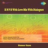 K N P H With Love Mix With Dialogues by Various Artists