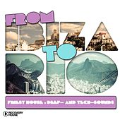 From Ibiza to Rio by Various Artists