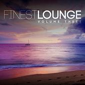 Finest Lounge, Vol. 3 by Various Artists