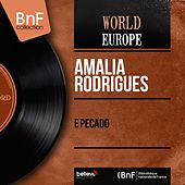 E Pecado (Mono Version) von Amalia Rodrigues