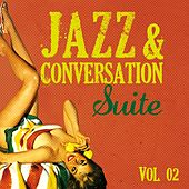 Jazz & Conversation Suite, Vol. 2 by Various Artists