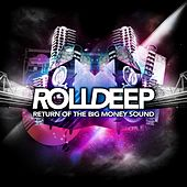 Return of the Big Money Sound by Roll Deep