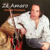 Amor de Primavera by Zé Amaro