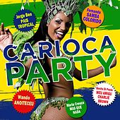 Carioca Party by Various Artists