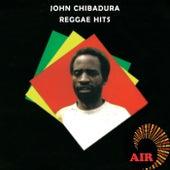 Reggae hits by John Chibadura