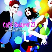 Café Solaire, Vol. 22 by Various Artists