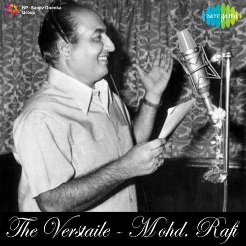 The Versatile by Mohd. Rafi