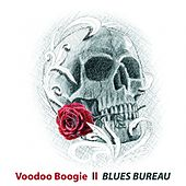 Voodoo Boogie by Blues Bureau