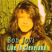 Live in Cleveland von Bon Jovi