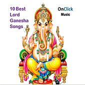 Best of Lord Ganesha Songs by Various Artists