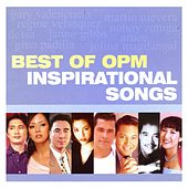 Best of OPM Inspirational Songs by Various Artists