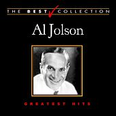 The Best Collection: Al Jolson by Al Jolson