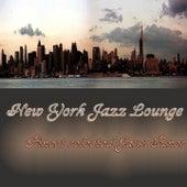 New York Jazz Lounge - Finest selected Jazz Tunes von Various Artists