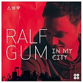 In My City by Ralf Gum