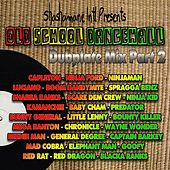 Old School Dancehall Dubplate Mix, Vol. 2 (Shashamane International Presents) by