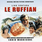 Le Ruffian (Bande originale du film de José Giovanni (1982)) by Ennio Morricone