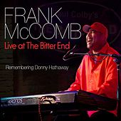 Frank McComb - Live at the Bitter End (Remembering Donny Hathaway) by Frank McComb