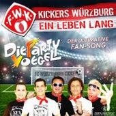 Kickers Würzburg - Ein Leben lang (Der ultimative Fan Song) by Die Partyvögel