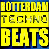 Rotterdam Techno Beats by Various Artists
