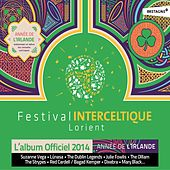44e festival interceltique de Lorient (Année de l'Irlande, mémoire et rêve du monde celtique) [L'album officiel 2014] by Various Artists