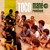 Mané (Remixes) by Toco
