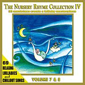 The Nursery Rhyme Collection IV, Vol. 7 & 8 (33 Musicians Create a Lullaby Masterpiece) by The Singalongasong Band