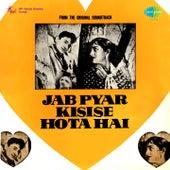 Jab Pyar Kisise Hota Hai (Original Motion Picture Soundtrack) by Various Artists
