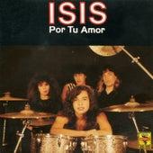 Por Tu Amor by Isis