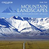 Mountain Landscapes (Orchestral Documentary Drama) by Paolo Vivaldi