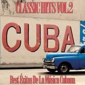 Cuba Classic Hits, Vol. 2 (Best Exitos de la Musica Cubana) by Various Artists