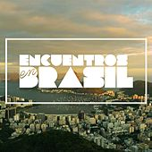 Encuentros en Brasil by Various Artists