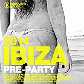 Ibiza Pre-Party 2014 by Various Artists