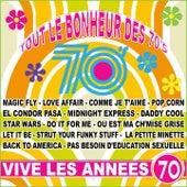 Vive les années 70 (Tout le bonheur des 70's) by Various Artists