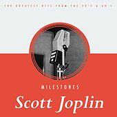 Milestones by Scott Joplin