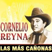 Cornelio Reyna: Las Mas Cañonas by Cornelio Reyna
