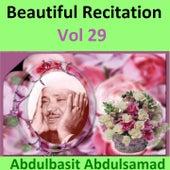Beautiful Recitation, Vol. 29 (Quran - Coran - Islam) by Abdul Basit Abdul Samad